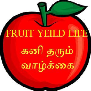 Fruit yielding life