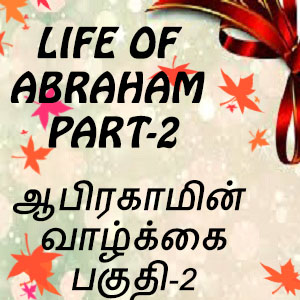 Life of Abraham-Part 2